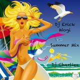 Summer Mix - Dj Erick Wogi Ft. Dj Charliee