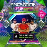 Core Alliance - Live at Innovation In The Dam 2018