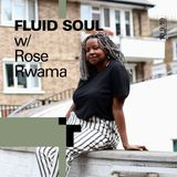 Fluid Soul with Rose - 10 January 2019