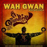 Selecta Rollandblow – Wah Gwan[mixtape2014]