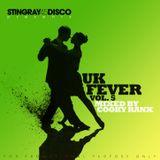Stingray Disco presents Uk Fever Vol. 5