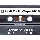 Jordi C - MixTape #018 - Octubre 14'