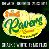 Chalk E White & MC Flux (live DJ set) - Sterns Ravers Reunion - Here We Go Again - 23/03/19