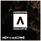AudioCode Podcast #25: Men vs. Machine (GER)