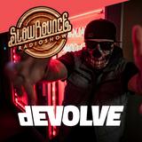 SlowBounce Radio #286 with Dj Septik + Guest dEVOLVE - Dancehall, Tropical Bass