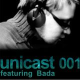 UNICAST 001 - featuring Bada