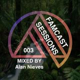 FAMCAST 003 Mixed by Alan Nieves