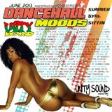 Unity Sound - Dancehall Moods 3 - Summer Gyal Sittin - June 2013 Mix
