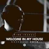 King Joshua - Welcome in My House - November 2019