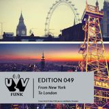 UV Funk 049: From New York To London