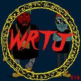 WRTJ Episode 16 - October 16, 2015