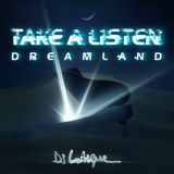 Mixed By DJ Lutique - Take a listen (Dreamland)