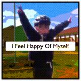 I Feel Happy Of Myself