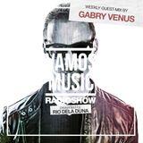 Vamos Radio Show By Rio Dela Duna #337 Guest Mix By Gabry Venus