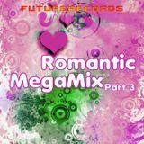 Future Records - Romantic MegaMix 3 (2014) - Megamixmusic.com