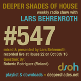 Deeper Shades Of House #547 w/ exclusive guest mix by ROBERTO RODRIGUEZ