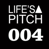 LIFE'S A PITCH 004 on air www.ibizasounds.com