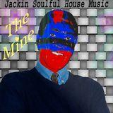 The Mine  Jackin Soulful House Music