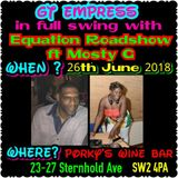 GT Empress & Equation Raad Show FT Mosty G