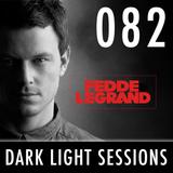 Fedde Le Grand - Dark Light Sessions 082