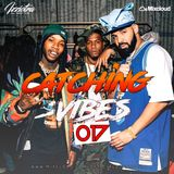 @OFFICIALDJIZZIOTRA - #Catchin' Vibes 017 - NOV EDITION ( EXTREMELY RAP - HIP HOP - RNB )
