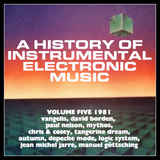 A History of Instrumental Electronic Music, Vol. 5