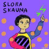 Slora Skauna 002