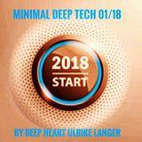 Minimal Deep Tech 01/18 by Deep Heart Ulrike Langer