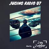 Juging Radio 07   Mixed by Jay Jugger