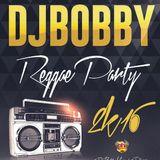 @DjBobbyMusic - Reggae Party 2K16 MixTape