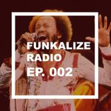 Funkalize Radio Episode 002