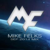 Mike Felks Sep 2014 Mix
