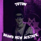 Toton – Brand New Mixtape