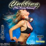 CLUBBING - THE PARTY VOLUME (04-2014)