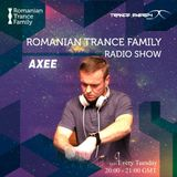 Romanian Trance Family Radio Show 045 - AXEE Guest Mix
