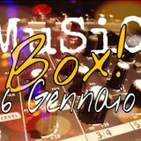 MUSIC BOX del 6 GENNAIO 2018