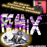 HipHop and R&B Old School Remixes