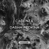 Cadenza Podcast | 197 - Dasha Redkina (Source)