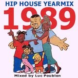 Hiphouse Yearmix 1989 Mixed by Luc Poublon
