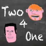 Two 4 One - Ep 74 - Liam's invention......