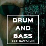 Drum and Bass Cozi SAWAI Mix