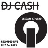 DJ CASH Recorded Live @ Quad - Atlanta (7-2-2013)