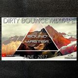 Dirty Bounce Mixtape 2017 June - Radio Sessions @Diablo Radio