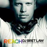 REACH 2016 - Preview Set - DJ Bret Law