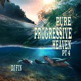 Pure Progressive Heaven Pt 4