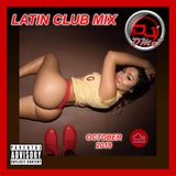 DJ DMS - Latin Club Mix Oct 2018