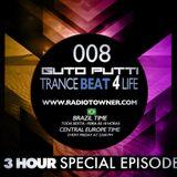 Guto Putti Pres. Trancebeat 4 Life 008 (3 Hour Special Mix) Broadcast 22/08/2014