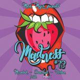 Madness Mixtape part 13 by Mark Major