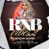 Dymetime Radio #13 // Throwback R&B Vibes Vol 2 Mix