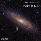 Edge Of N17 (110th Street 17th Birthday Mix)